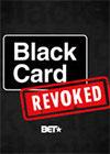 Black Card Revoked - Season 1 Episode 0
