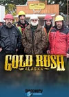 Gold Rush  Alaska 2010  Gold Rush: Alaska Season 4 Episode 4 (S04E04)   August 23, 2013, Discovery Channel
