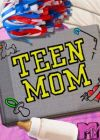 Teen Mom 2 2011 Watch Teen Mom 2 (S05E08) Online   MTV