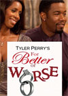 Tyler Perry s For Better Or Fo Tyler Perry's For Better Or For Worse Season 3 Episode 4 (S03E04)   October 30, 2013, OWN